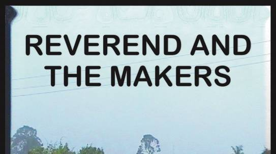 ALBUM REVIEW: REVEREND AND THE MAKERS – THE DEATH OF A KING