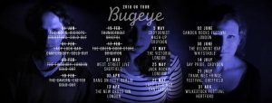 bugeye tour dates