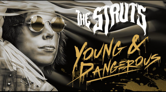 THE STRUTS ANNOUNCE NEW ALBUM YOUNG & DANGEROUS