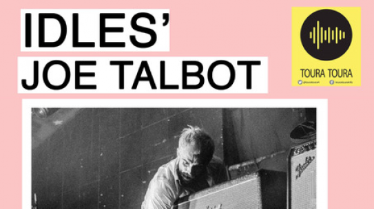 IDLES' JOE TALBOT IN CONVERSATION WITH ALAN McGEE, CLINT BOON & MORE